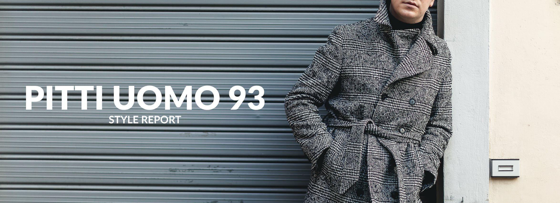 Pitti Uomo 93 Style Report at Baltzar